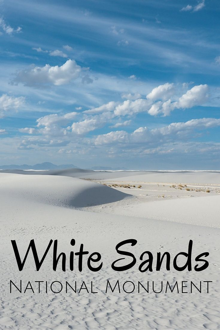 Visiting White Sands National Monument