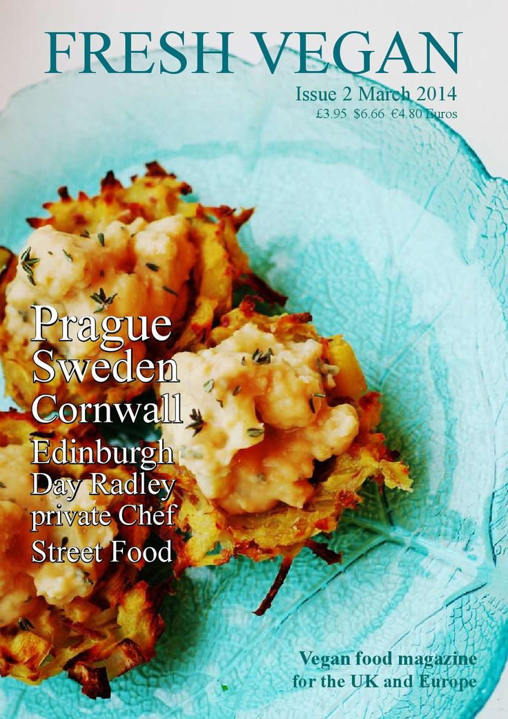 Fresh Vegan Magazine Issue 2 - 2014  ssue 2 we travel to Prague and Sweden   A talented  Vegan Chef from Edinburgh, Ryan Walker is inspiring the North!  sustainable Seaweed company from Cornwall. Celebrate 70 years of the Vegan Society.  Salads and juices from an Australian company, articles on being vegan in Germany.  Street food from Scotland to Brighton. Demuths cookery school is known the world over. A feature on where to go, eat and sleep in Cornwall and over 30 recipes from our ...