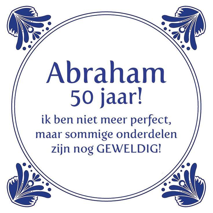 Tegeltjeswijsheid.nl - een uniek presentje - Abraham 50 jaar