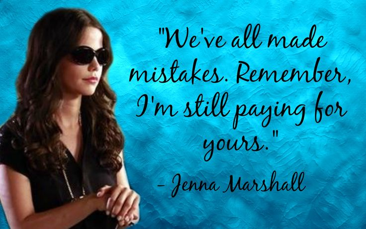 Quotes by Jenna Marshall on Pretty Little Liars