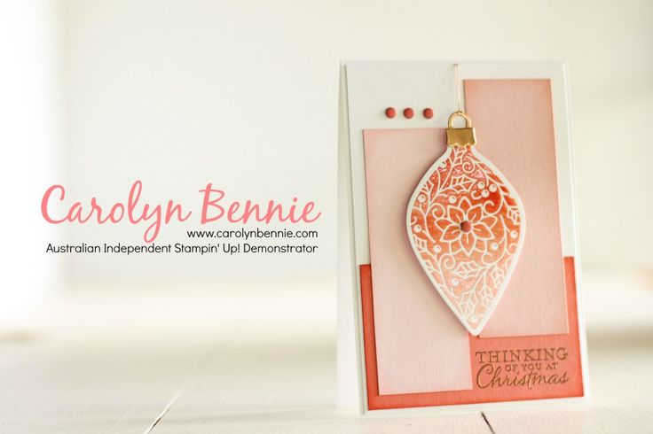 Embellished Ornaments  and Ombre Ink Pads - Stampin' Up! Flash Sale caroynbennie.com
