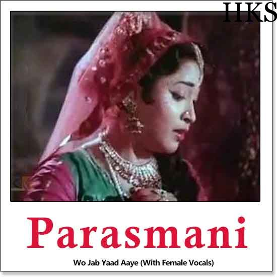 http://hindikaraokesongs.com/wo-jab-yaad-aaye-with-female-vocals-parasmani.html  Name of Song - Wo Jab Yaad Aaye (With Female Vocals) Album/Movie Name - Parasmani Name Of Singer(s) - Mohd. Rafi, Lata Mangeshkar Released in Year - 1963 Music Director of Movie - Lamikant-Pyarelal...