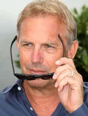 Kevin Costner... well back in the dayz i dont know about now LMAO