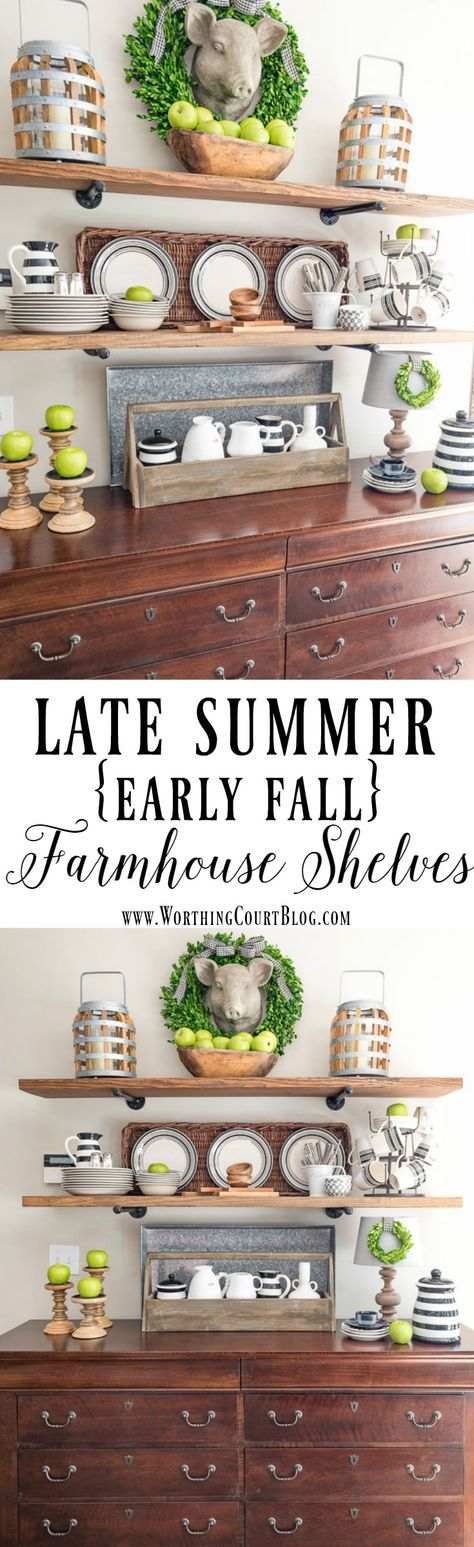 Late Summer or Early Fall Rustic Farmhouse Open Shelves