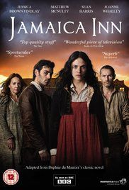 Jamaica Inn (3 part 2014) Based on Daphne Du Maurier's novel. A young woman moves in with her aunt and uncle and soon discovers unsavory happenings in her new home.