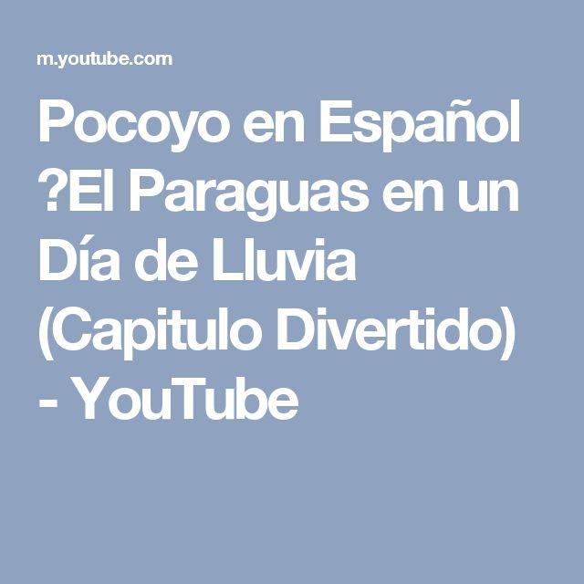 Pocoyo en Español ►El Paraguas en un Día de Lluvia (Capitulo Divertido) - YouTube