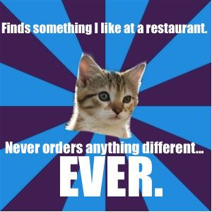 Asperger always order same food at restaurant
