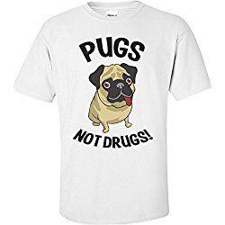 Pugs Not Drugs Funny Shirt