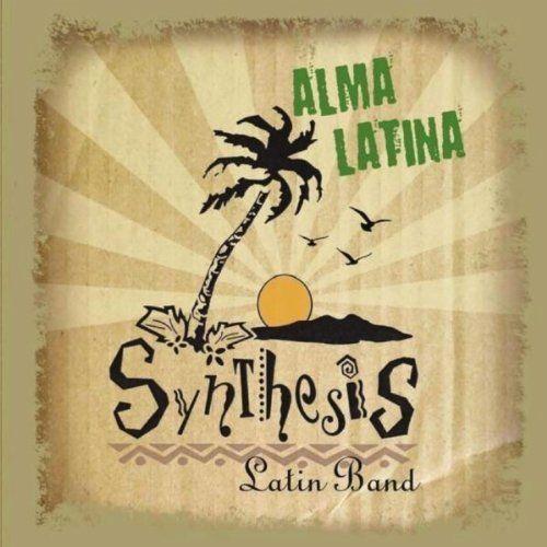 Synthesis Latin Band - Alma Latina, Blue