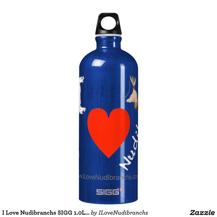 I Love Nudibranchs SIGG 1.0L Blue Water Bottle SIGG Traveler 1.0L Water Bottle #nudibranch #iLoveNudibranchs #Bottle #WaterBottle @zazzle