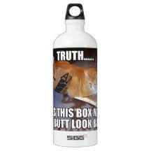 This is a reminder to the ladies - DON'T ASK STUPID QUESTIONS!     Does This Box Make My Butt Look Big? Water Bottle - Opie The MOD