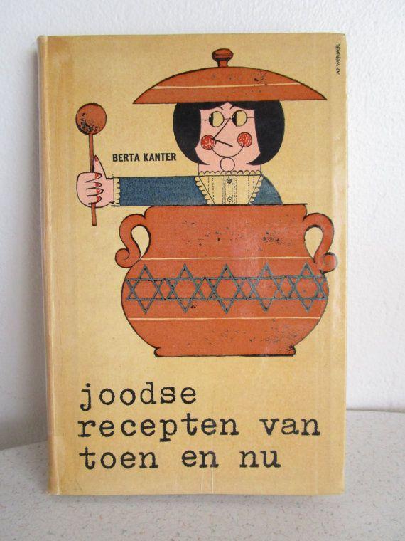 Title: Joodse Recepten Van Toen En Nu By: Berta Kanter Language: Dutch Publication Date: 1952 Type: Paperback