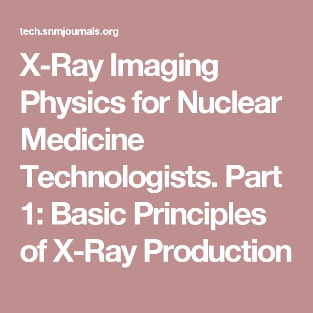 X-Ray Imaging Physics for Nuclear Medicine Technologists Part 1 - mammography resume