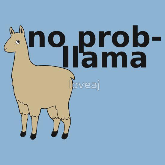 Cute Alpaca Wallpaper No Prob Llama Unisex T Shirt Lel Funny Puns Llama