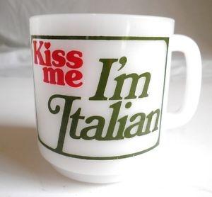 Kiss me I'm Italian mug: Kiss Me, Mugs