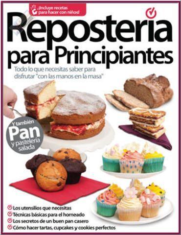 Libro: Reposteria para Principiantes - 2013 - [PDF] [IPAD] [ESPAÑOL] [HQ]