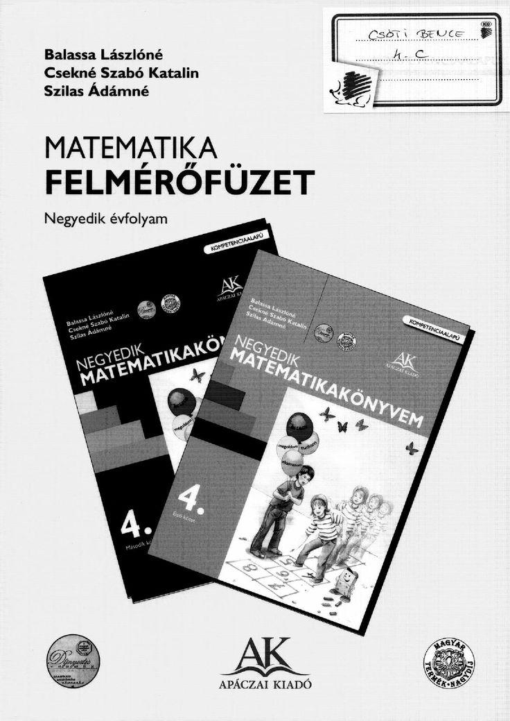 Download Matematika felmérő 4. osztály download document. Matematika felmérőfüzet 4. osztály Apáczai Kiadó