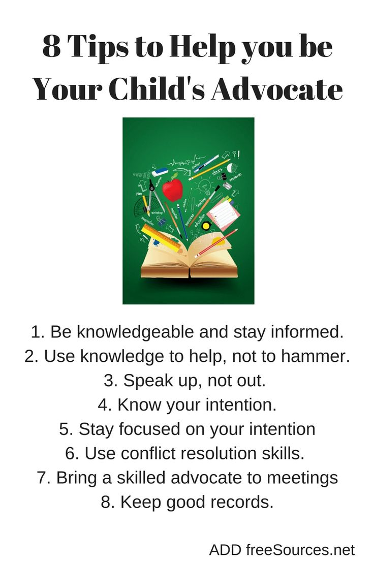 8 Tips to Help you be Your Child's Advocate - ADD freeSources