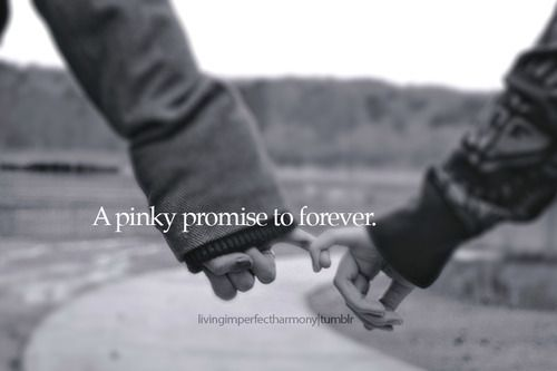 pinky promise quotes | pinky promise forever love love quotes sayings quotes quotations