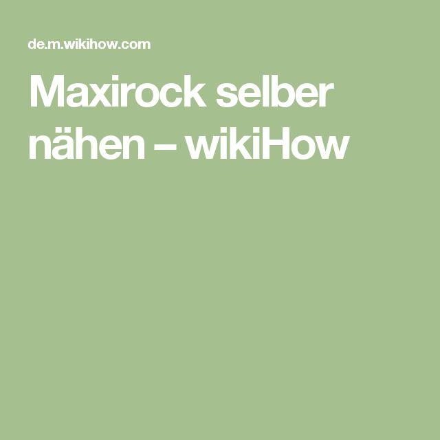 Maxirock selber nähen – wikiHow