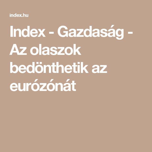Index - Gazdaság - Az olaszok bedönthetik az eurózónát