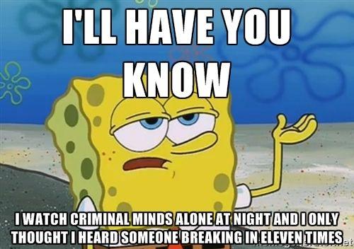 criminal minds meme - Google Search