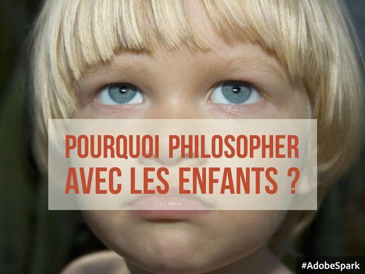 Les bienfaits de la philosophie avec les enfants. Réponses des enfants et des enseignants + ressources pour pratiquer la philosophie avec les enfants à l'école et à la maison