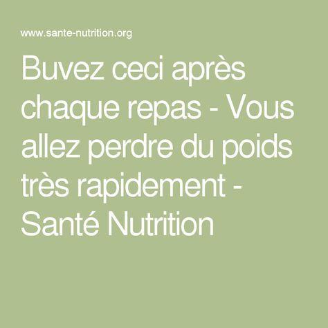 Buvez ceci après chaque repas - Vous allez perdre du poids très rapidement - Santé Nutrition