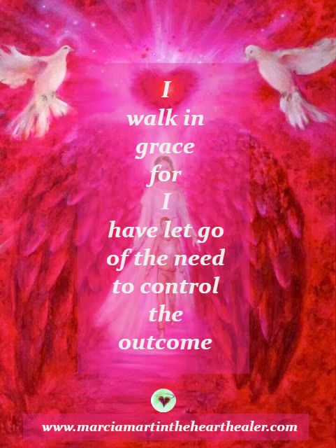 I walk in grace for I have let go of the need to control the outcome. Gratitude, Love, Awakening, Enlightenment, Quotes, Wisdom