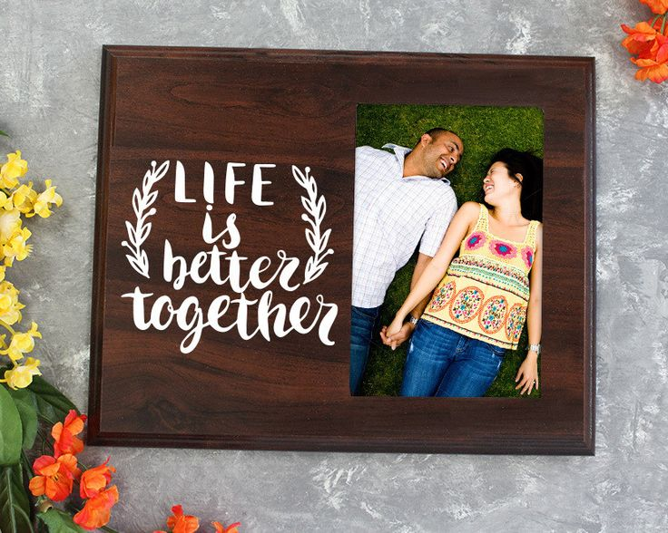 Life Is Better Together Picture Frame Gift For Her Gift For Him Bridal Shower Wedding Gift