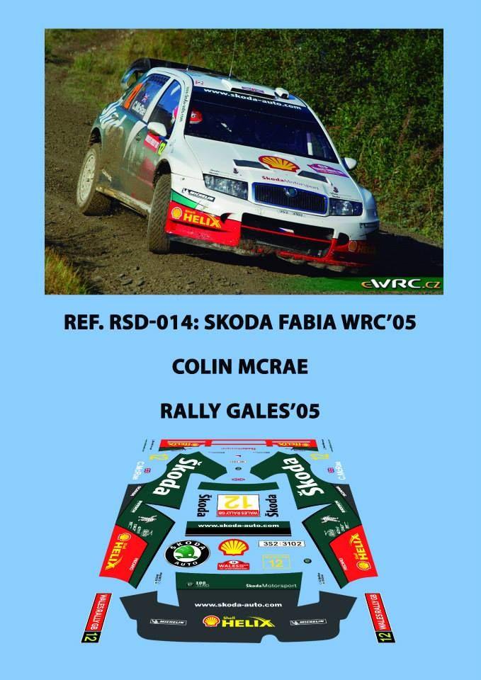 Ref. RSD-014: Skoda Fabia WRC Colin McRae - Rally de Gales 2005