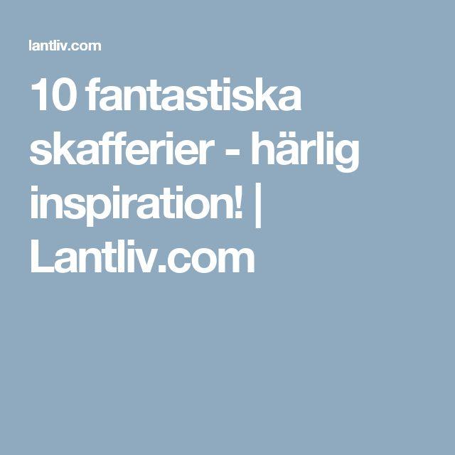 10 fantastiska skafferier - härlig inspiration! | Lantliv.com