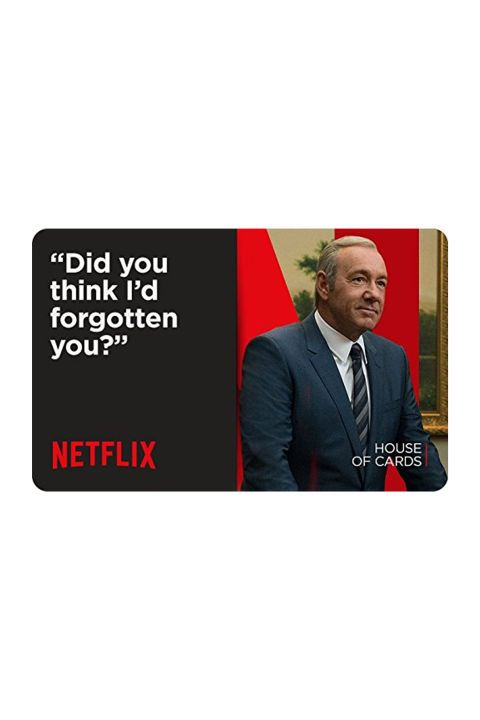 From $30  BUY NOW  Send a hint to your family member who's always all up in your Netflix account. You can even email these through Amazon, so you can get it day-of.