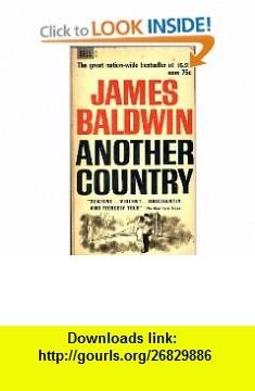 Another Country (9780440302001) James Baldwin , ISBN-10: 0440302005  , ISBN-13: 978-0440302001 ,  , tutorials , pdf , ebook , torrent , downloads , rapidshare , filesonic , hotfile , megaupload , fileserve