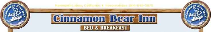 Cinnamon Bear Inn Mammoth Lakes Bed and Breakfast skiing, fishing, snowboarding, hiking in Mammoth Lakes, California