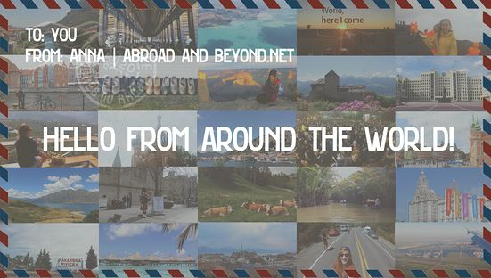 HELLO FROM AROUND THE WORLD (A DIGITAL POSTCARD FROM 22 COUNTRIES | Abroad and Beyond