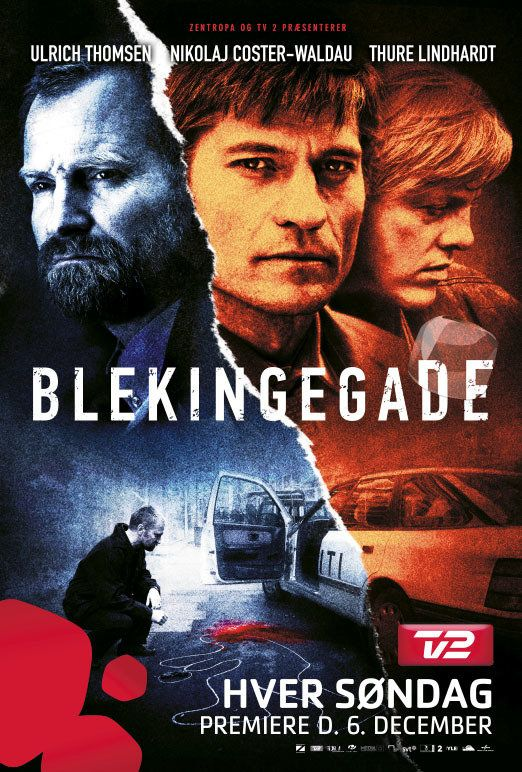 Blekingegade (2009) With Ulrich Thomsen, Thure Lindhardt, Nikolaj Coster-Waldau, David Dencik.