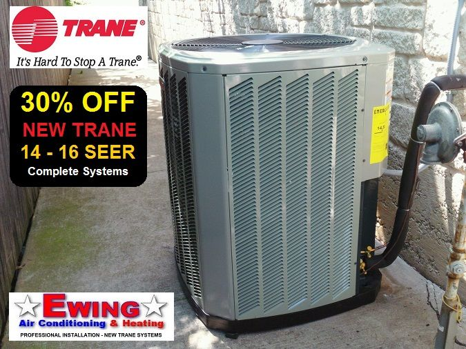 30% Off All New Trane AC Systems