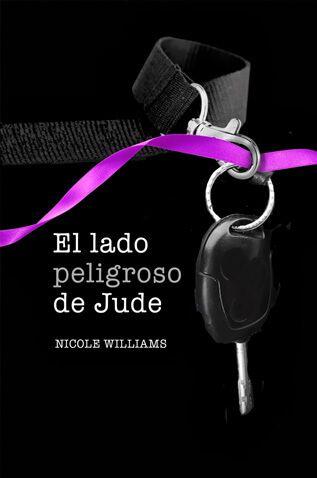 El lado peligroso de Jude - Nicole Williams | En Tu Libro Gratis podrás descargar los mejores libros en formato PDF y EPUB gratis en español online y en descargar directa