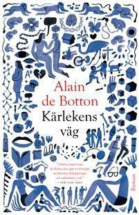 Kärlekens väg av Alain de Botton