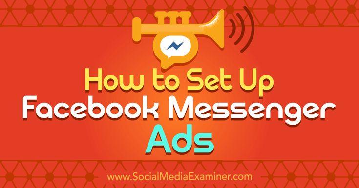 How to Set Up Facebook Messenger Ads https://link.crwd.fr/iJd