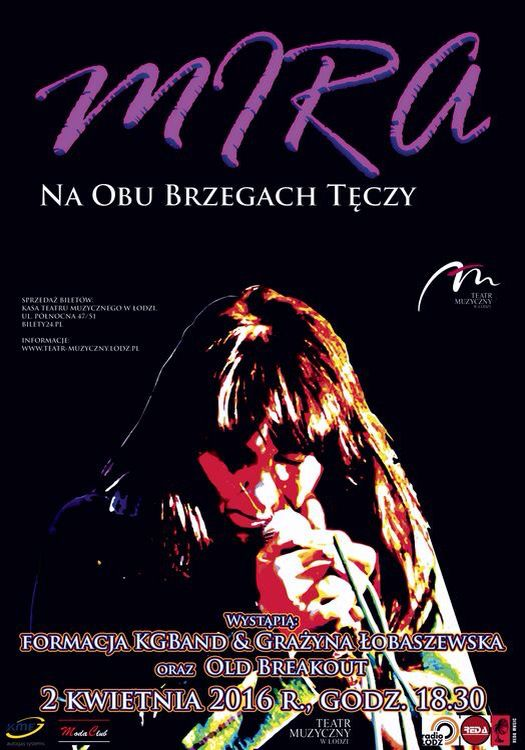 """2 kwietnia zabierzemy Was w muzyczną podróż do korzeni polskiego blues rocka. Wielbicieli twórczości Miry Kubasińskiej i zespołu Breakout zapraszamy na koncert """"Mira - na obu brzegach tęczy"""". Satysfakcja gwarantowana!"""