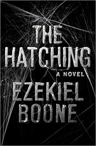 The Hatching by Ezekiel Boone #amreading #books