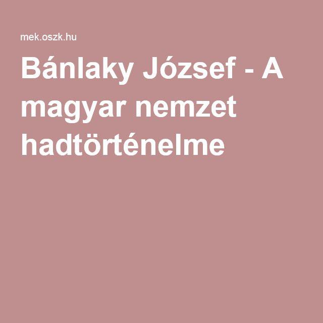 Bánlaky József - A magyar nemzet hadtörténelme