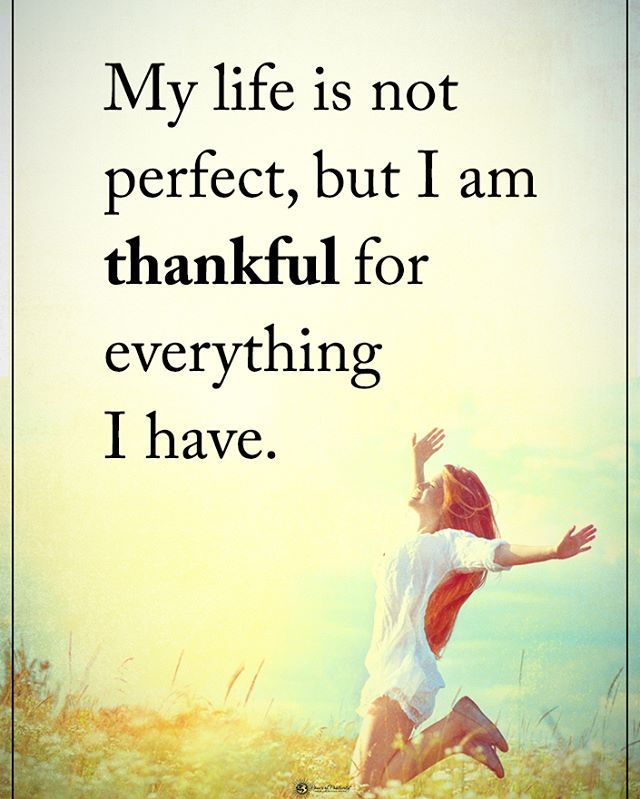Type YES if you agree. My life is not perfect, but I am