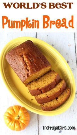 Worlds Best Pumpkin Bread Recipe