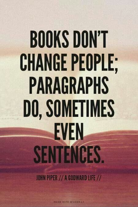 It's Not The Books That Change People