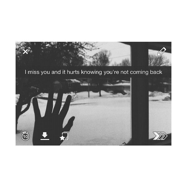 I Miss You Quotes Tumblr: Tumblr Liked On Polyvore Featuring Pictures, Snapchat