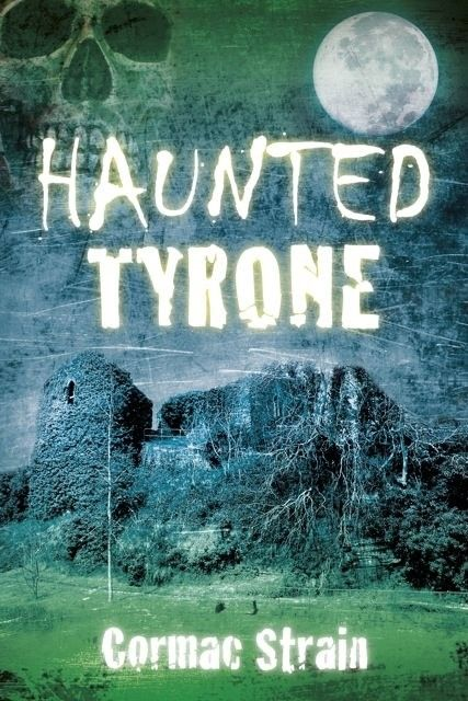 Haunted Tyrone - Mind, Body & Spirit - Books
