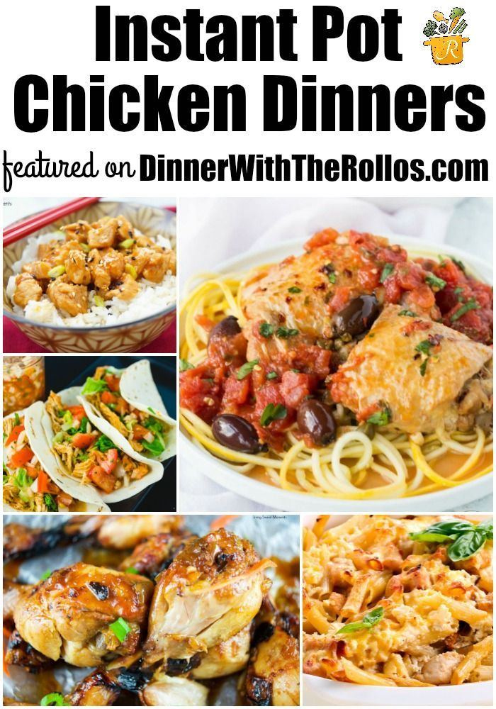 Chicken dinners in the instant pot instant pot for Chicken recipes for the instant pot